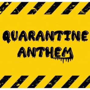 Quarantine Anthem