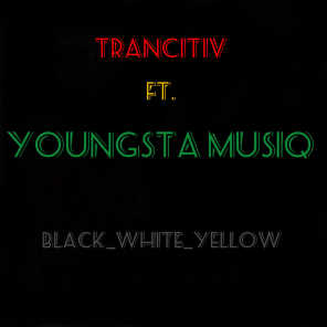 Black-White-Yellow (feat. Youngsta Musiq)