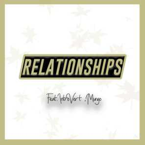 Relationships (feat. Introvert & Mungo)
