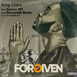 Forgiven (feat. Emcee 187)