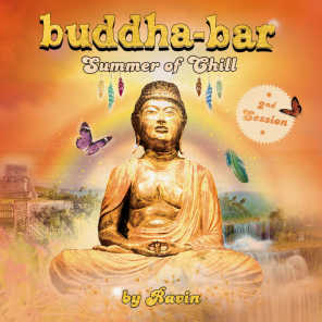 Buddha Bar Summer of Chill, 2nd Session (by Ravin)