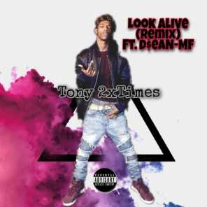 Look A-Live (feat. Tony 2xTimes)
