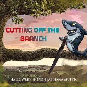 Cutting off the Branch (feat. Hana Muftic)