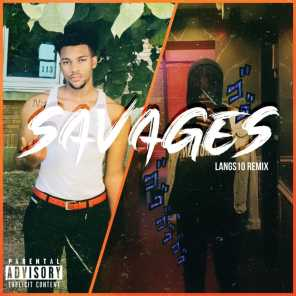 Savages (Remix)