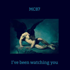 Ive Been Watching You (Demo)