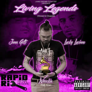 Living Legends (Slowed & Chopped) [feat. Rapid Ric]