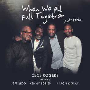 When We All Pull Together Unity Rmx (feat. Jeff Redd , Kenny Bobien & Aaron K. Gray)
