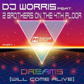 Dreams (Will Come Alive) (Jay Frog Mix) [feat. 2 Brothers On The 4th Floor]