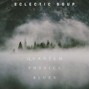 Quantum Physics Blues