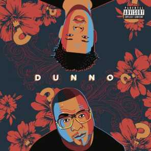 Dunno (feat. Nasty C)