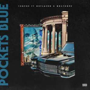 Pockets Blue (feat. OX Flacko & MO$tdope)