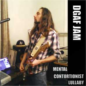 Mental Contortionist Lullaby