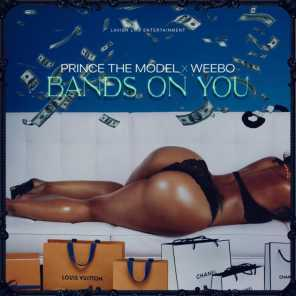 Bands On You (feat. Weebo)