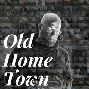 Old Home Town
