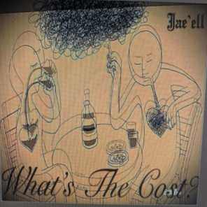 What's the Cost? (feat. Endego)