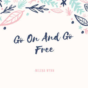 Go On And Go Free