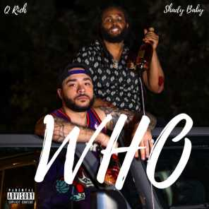 Who (feat. Q Rich)