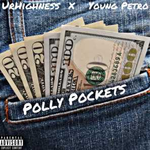 Polly Pockets (feat. Young Petro)