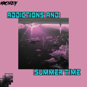 Addictions and Summer Time EP