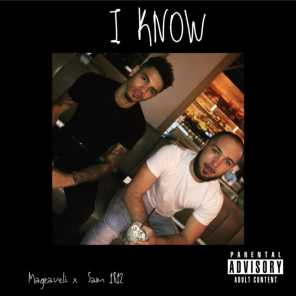 I Know (feat. Magzaveli)