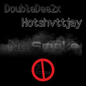 No Smoke (feat. HottShvtJay)