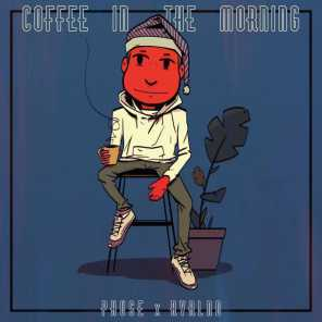 Coffee in the Morning (feat. Rvrlnd)