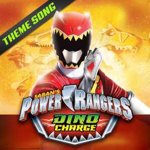 Power Rangers Dino Charge Theme Song