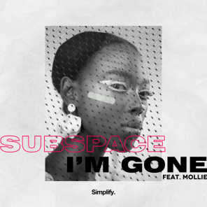 I'm Gone (feat. Mollie)