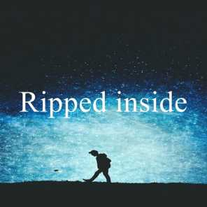 Ripped inside