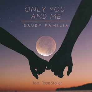 Only You and Me (feat. Rose Stoller)