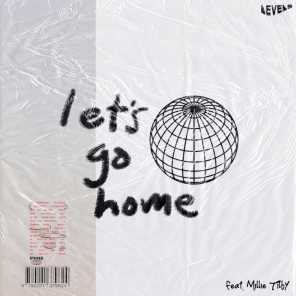 Let's Go Home (feat. Millie Tilby)