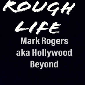 Rough Life (Our Time Is Now)
