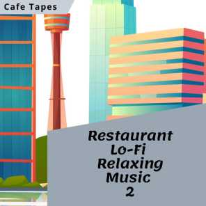 Restaurant Relaxing Music