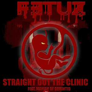 Str8 Out the Clinic (feat. Demintid)
