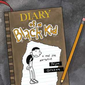 Diary of a Black Kid