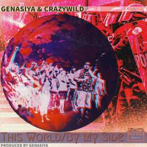 This World/ by My Side (feat. CrazyWild)
