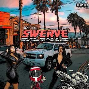 Swerve (feat. Timothy Isaiah)