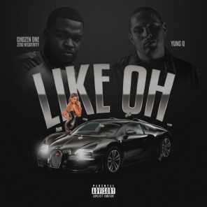 Like Ohh (feat. Yung Q)