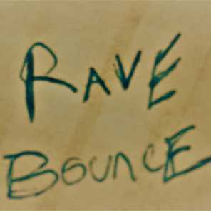 Rave Bounce