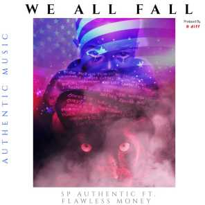 We All Fall (feat. Flawless Money)