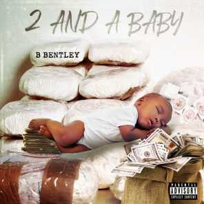 2 and a Baby