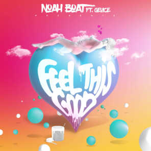 Feel This Good (feat. Geuice)