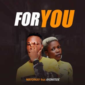 For You (feat. Ayomitide)
