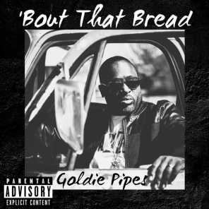 'Bout That Bread