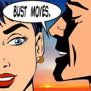 Bust Moves