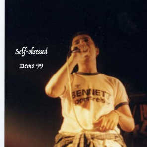 Self-Obsessed (Demo 99)