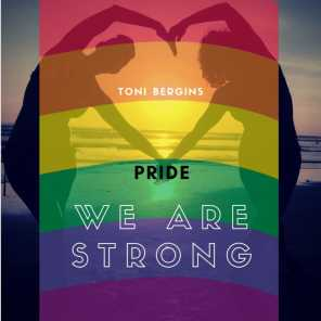 PRIDE: WE ARE STRONG