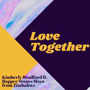 Love Together (feat. Kimberly Bradford)