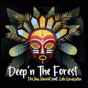 Deep'n the Forest (feat. Lolo Noukpetor)