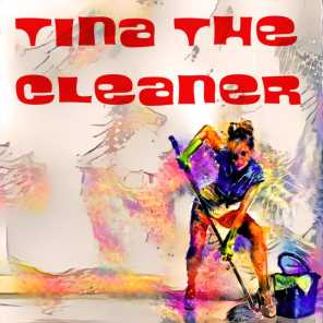 Tina the Cleaner